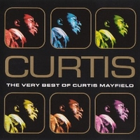 The very best of Curtis Mayfield - CURTIS MAYFIELD