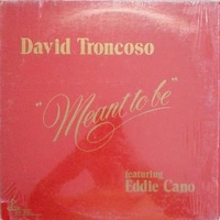 Mean to be - DAVID TRONCOSO feat. Eddie Kano