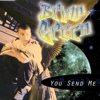 You send me (5 vers.) - BRIAN GREEN