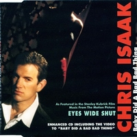 Baby did a bad bad thing (3 vers.) - CHRIS ISAAK