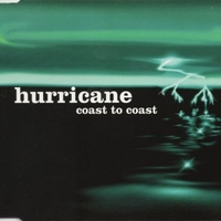 Coast to coast (4 tracks) - HURRICANE