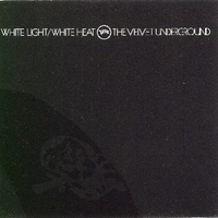 White light / white heat - VELVET UNDERGROUND