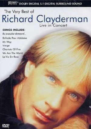 The very best of Richard Clayderman-Live in concert - RICHARD CLAYDERMAN