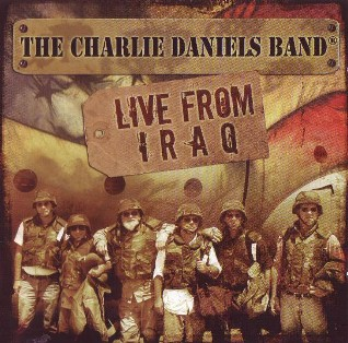 Live from Iraq - CHARLIE DANIELS BAND