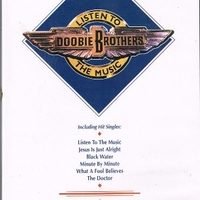 Listen to the music - DOOBIE BROTHERS