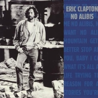 No alibis \ Running on faith \ Behind the mask (live) - ERIC CLAPTON