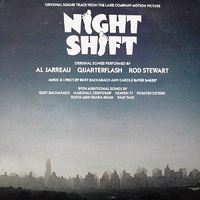 Night shift (o.s.t.) - BURT BACHARACH \ AL JARREAU \ QUARTERFLASH \ ROD STEWART