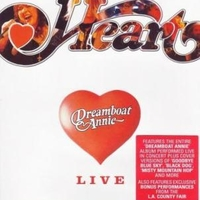 Dreamboat Annie live - HEART