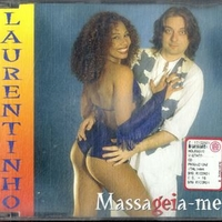 Massageia-me (4 vers.) - LAURENTINHO