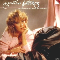 Wrap your arms around me - AGNETHA FALTSKOG