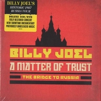 A matter of trust-The bridge to Russia - BILLY JOEL
