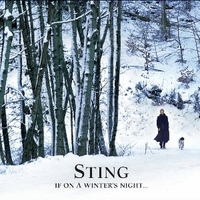 If on a winter's night... - STING