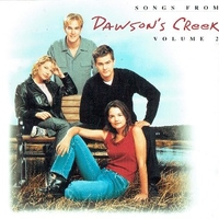 Songs from Dawson's Creek volume 2 (o.s.t.) - VARIOUS