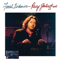 Fresh evidence - RORY GALLAGHER