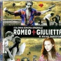 Romeo + Giulietta di William Shakespeare (o.s.t.) - VARIOUS