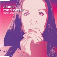 Hands clean (4 tracks) - ALANIS MORISSETTE