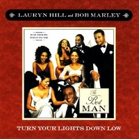 Turn your lights down low (album vers.+instr.) - BOB MARLEY \ Lauryn Hill