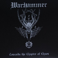 Toward the chapter of chaos - WARHAMMER