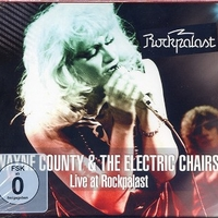 Live at Rockpalast - WAYNE COUNTY & THE ELECTRIC CHAIRS