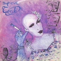 Torch \ Insecure me - SOFT CELL