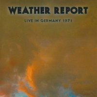 Live in Germany 1971 - WEATHER REPORT