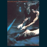 Scream - SIOUXSIE AND THE BANSHEES