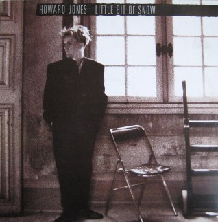 Little bit of snow - HOWARD JONES