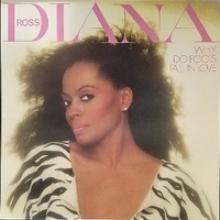 Why do folls fall in love - DIANA ROSS