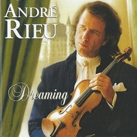 Dreaming - ANDRE' RIEU