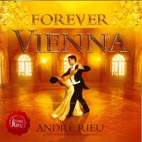 Forever Vienna - ANDRE' RIEU