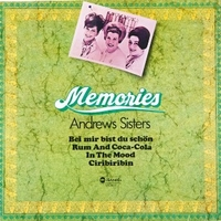 Memories - ANDREWS SISTERS