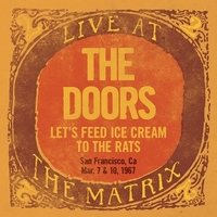 Let's fee ice cream to the rats - Live at the Matrix  part 2 - DOORS
