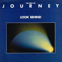 Look behind - The best of Journey - JOURNEY