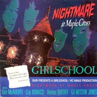 Nightmare at Maple cross - GIRLSCHOOL