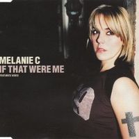 If that were me (3 tracks+1 track video) - MELANIE C