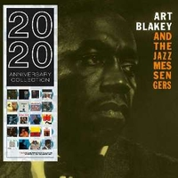 Art Blakey and the jazz messengers (2020 anniversary collection) - ART BLAKEY