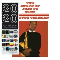 The shape of jazz to come (2020 anniversary collection) - ORNETTE COLEMAN