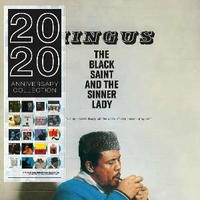 The black saint and the sinner lady (2020 anniversary collection) - CHARLES MINGUS