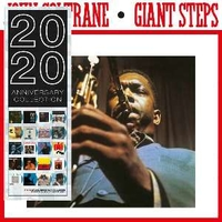 Giant steps (2020 anniversary collection) - JOHN COLTRANE