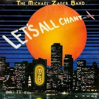 Let's all chant - MICHAEL ZAGER BAND