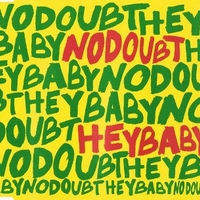 Hey baby (3 tracks+1 video track) - NO DOUBT