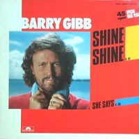 Shine shine (spec. maxi vers.) - BARRY GIBB