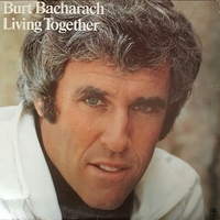 Living together - BURT BACHARACH