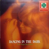 Dancing in the dark - FOUR BROTHERS