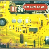 In a rhyme (4 tracks) - NO FUN AT ALL