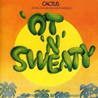 'Ot'n'sweaty + Restrictions - CACTUS