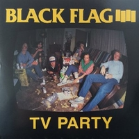 TV party - BLACK FLAG