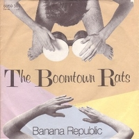 Banana republic \ Man at the top - BOOMTOWN RATS