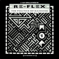 The politics of dancing (extended mix) - RE-FLEX