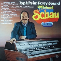 Top hits im party-sound - MICHAEL SCHAU